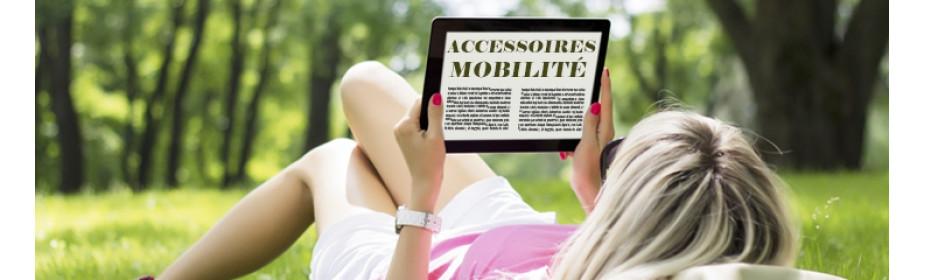Accessoires Mobilité